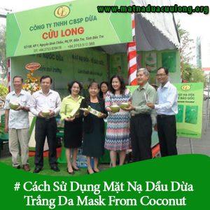 Cách Sử Dụng Mặt Nạ Dầu Dừa Trắng Da Mask From Coconut